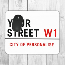 Street Sign Personalised Mouse Mat